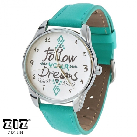 Часы наручные с рисунком Follow your dreams голубой, ZIZ-1409808